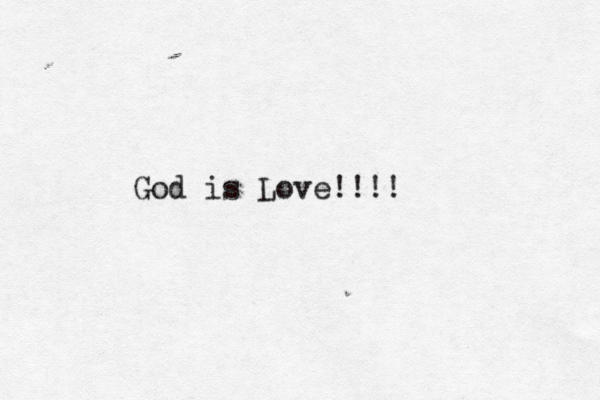 God is Love!!!!