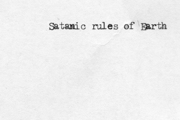 Satanic rules of Earth