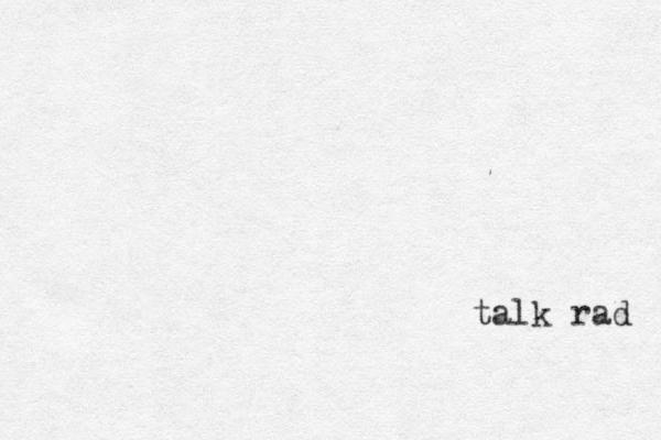 talk rad
