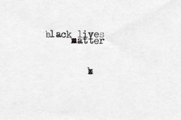 b x black lives matter