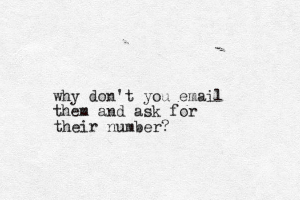 why don't you email them and ask for their numb er?