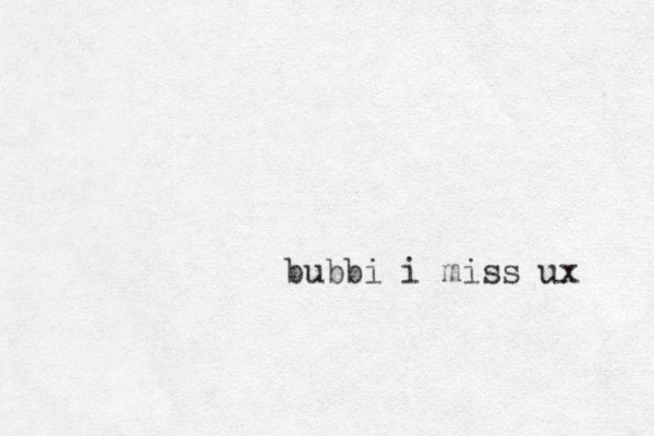 bubbi i miss ux