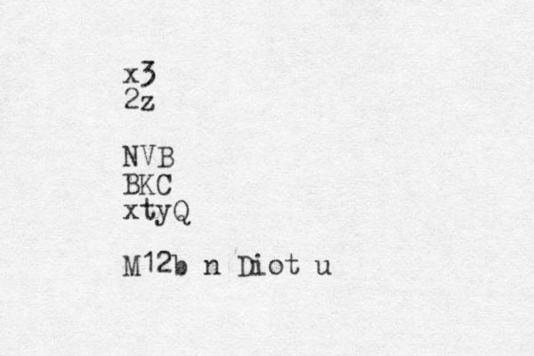 x3 2z NVB BKC xtyQ M12b n Diot u