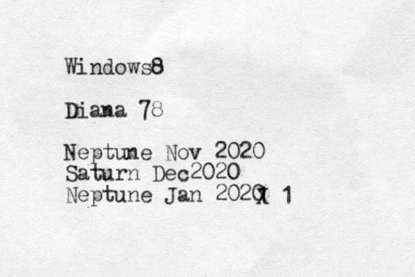 Windows8 Diana 78 Neptune Nov 2020 Saturn Dec2020 Neptune Jan 2020 1 1 X 1