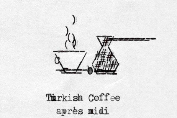 \ / \ / - ----- - - ---- ------ C ( ( ) ) ( ) ) \ / / \ / \ b\ / - ---- ---- ---- - ---- --- --------- - -------- # # # # # # # # # O O Tir u u kish Coffee x apres ' midi