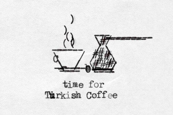 \ / \ / - ----- - - ---- ------ C ( ( ) ) ( ) ) \ / / \ / \ b\ / - ---- ---- ---- - ---- --- --------- - -------- # # # # # # # # # O O Tir u u kish Coffee x time for