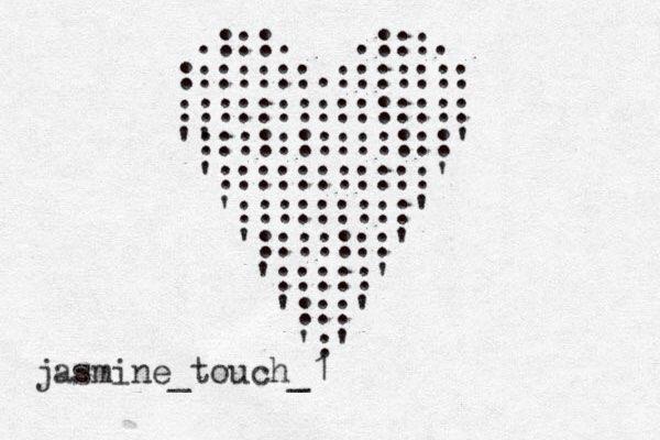 .:::. .:::. :::::::.::::::: ::::::::::::::: ' ':::::::::::::' ':::::::::::' ':::::::::' ':::::::' ':::::' ':::' ':' jasmine_touch_1
